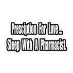 Sleep With a Pharmacist