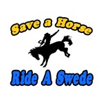 Save Horse, Ride Swede