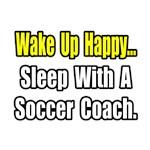 ..Sleep With a Soccer Coach