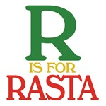 R is for Rasta