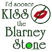 I'd Sooner Kiss the Blarney Stone