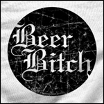 Beer Bitch Two
