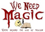We Need Magic