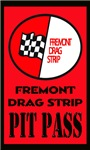 Freemont Pit Pass