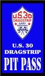 U.S. 30 Pit Pass