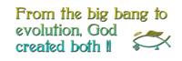 Big Bang & Evolution-by God!