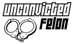 Unconvicted Felon