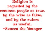 Religion is regarded by the common people as true,