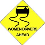 Women Drivers Ahead