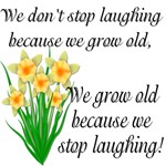 We don't stop laughing...