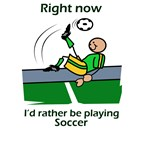 Rather be playing soccer