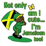 Not only am I cute I'm Jamaican too!