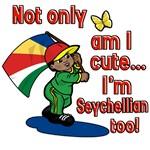 Not only am I cute I'm Seychellian too!