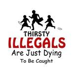 Illegals - Thirsty Illegals