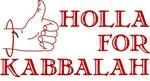Holla For Kabbalah