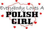 Everybody Loves A Polish Girl