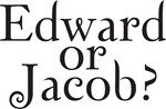New Moon Movie-Edward or Jacob?
