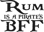 Rum is a Pirate's Best Friend