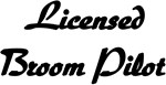 Licensed Broom Pilot