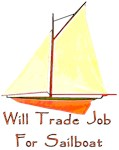 Trade Job For Sailboat