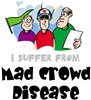 Mad Crowd Disease
