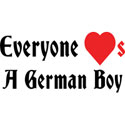 Everyone Loves a German Boy T-Shirt & Gifts