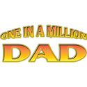 One In A Million Dad T-Shirt