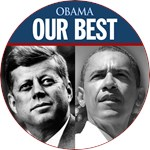 OUR BEST OBAMA JOHN F. KENNEDY
