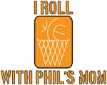 I Roll with Phil's Mom