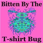 Bitten By The T-shirt Bug