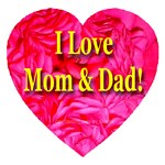 I Love Mom & Dad