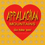 Appalachian Mountains Go hike 'em!