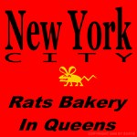 Rats Bakery Queens