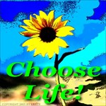 Choose Life Living Green