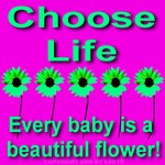 Choose Life Beautiful Babies Pink