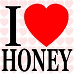 I Love Honey