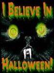I Believe In Halloween