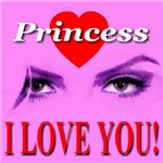 Princess I Love You!