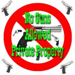 No Guns Allowed Private Property