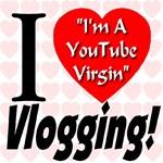 I Love Vlogging -- I'm A YouTube Virgin