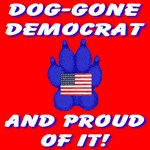 Dog-Gone Democrat And Proud Of It!