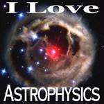 I Love Astrophysics