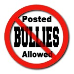 Posted No Bullies Allowed