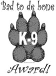 Bad to de Bond K9 Award