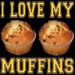 I Love My Muffins