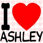 I Love Ashley (Front & Back)