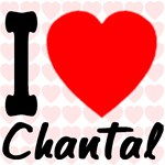 I Love Chantal (Front & Back)