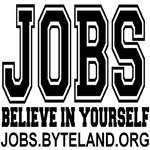 JOBS: BELIEVE IN YOURSELF
