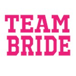 Team Bride