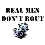 Real Men Don't Rout